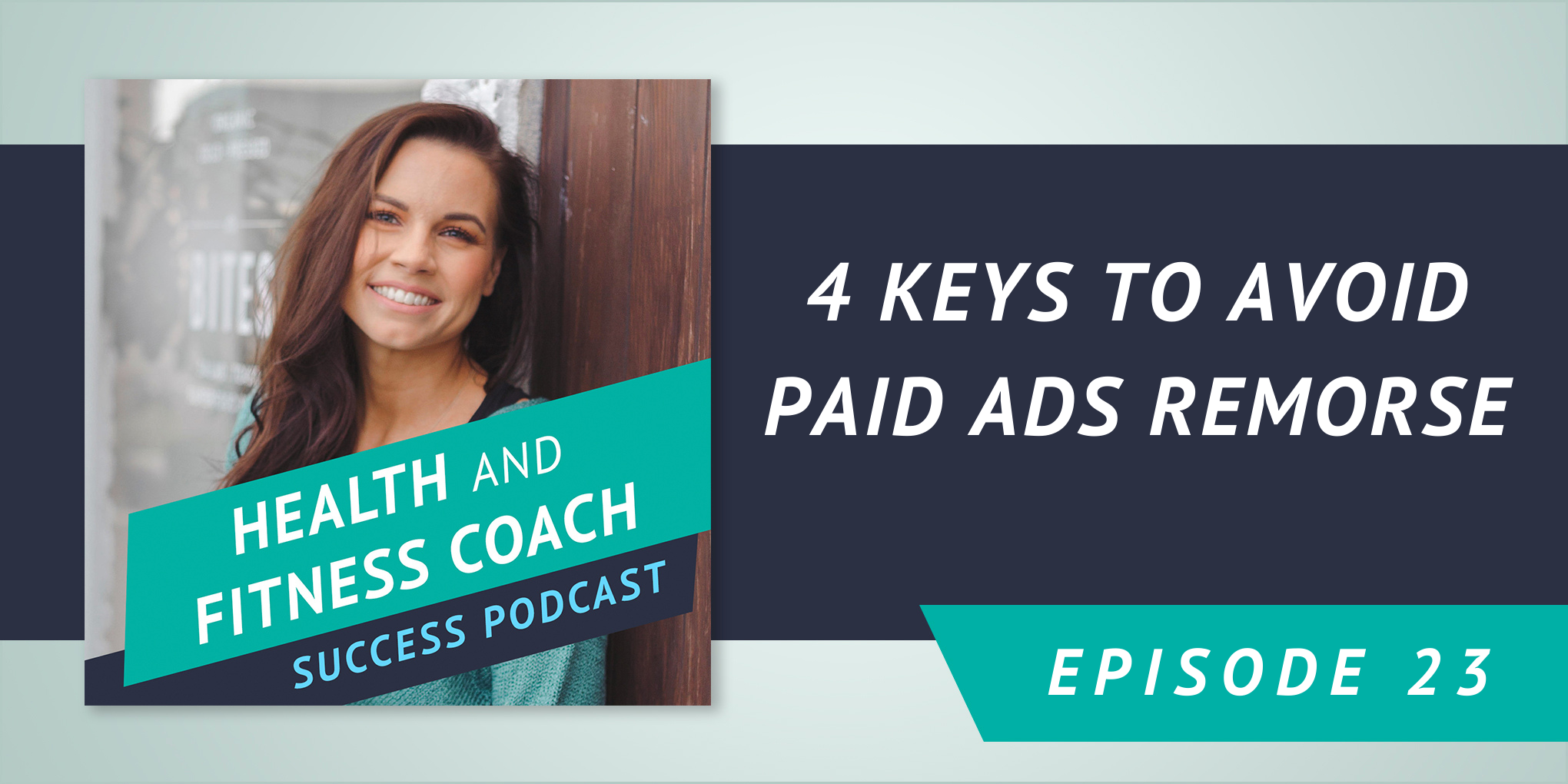 4 Keys to Avoid Paid Ads Remorse